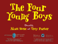 South Park- The Four Young Boys (1943) Title Card