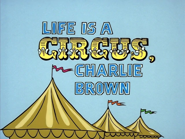 Life is a Circus, Charlie Brown credits