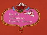Be My Valentine, Charlie Brown credits