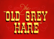 The Old Grey Hare (1944)
