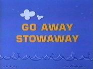 Go Away Stowaway (1967)