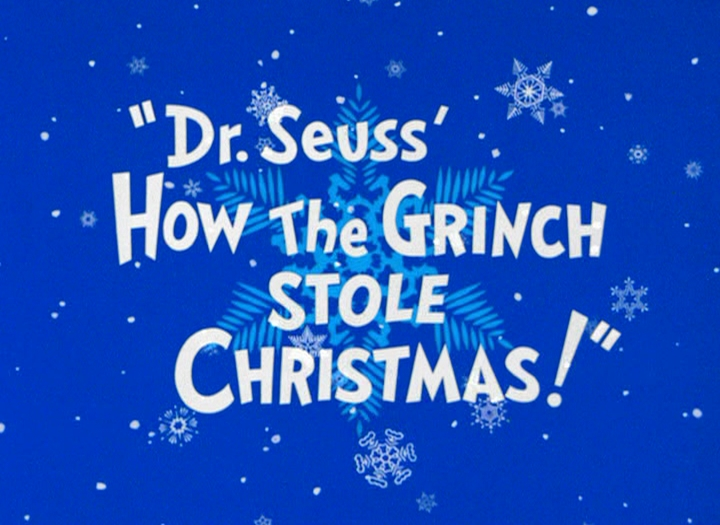 Dr. Seuss' How the Grinch Stole Christmas! Credits