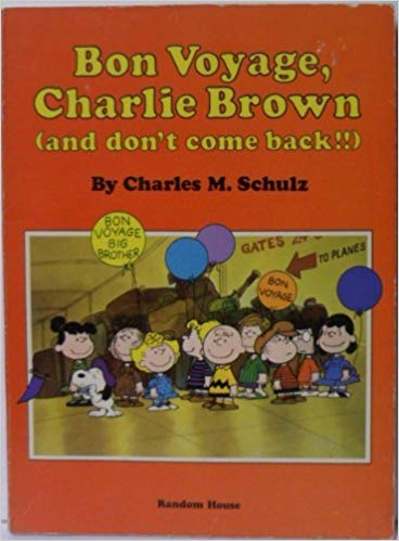 Bon Voyage, Charlie Brown (and Don't Come Back!!) Credits 2
