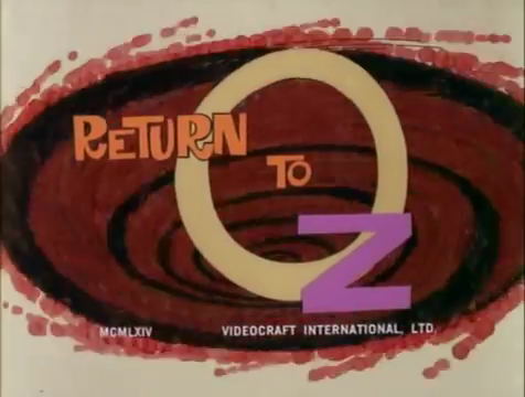 Return to Oz (TV special) credits