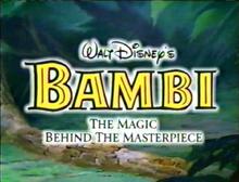 Walt Disney's Bambi · The Magic Behind the Masterpiece.png