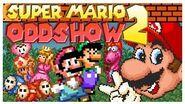 Super Mario Oddshow 2 (2017)