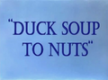 Duck Soup to Nuts (1944)