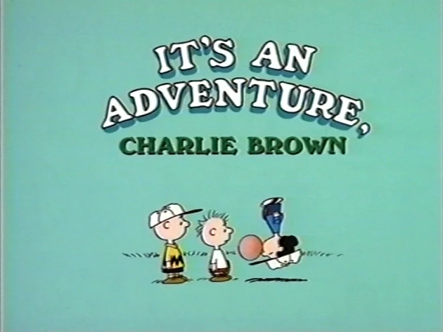 It's an Adventure, Charlie Brown credits
