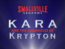Kara and the Chronicles of Krypton.png