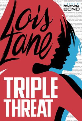 Lois Lane Triple Threat.png