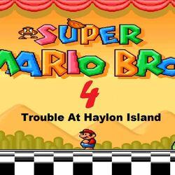 Super Mario All-Stars X Super Mario Bros. 4 Trouble At Haylon Island
