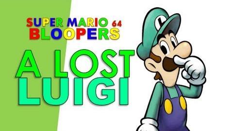 Super Mario 64 Bloopers: A Lost Luigi