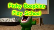 Fishy Boopkins Play School