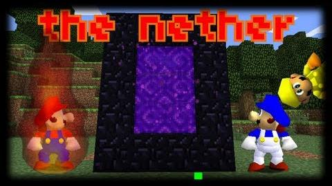 Super Minecraft 64 Bloopers: The Nether