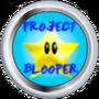 Project Blooper: VIP