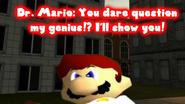 You Dare Question My Genius?