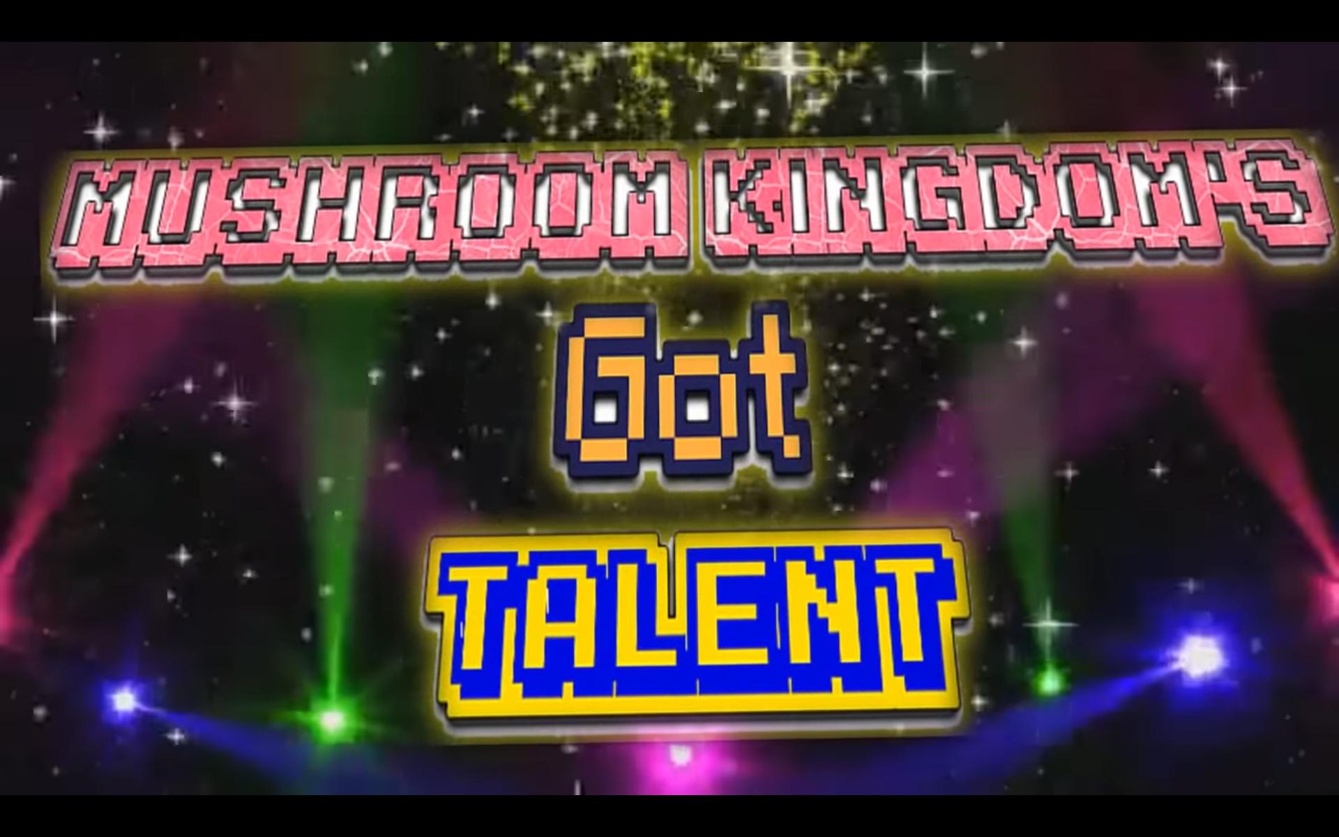 DerpTV: Mushroom Kingdom's Got Talent/Gallery