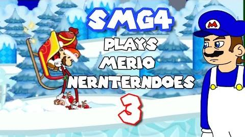 SMG4 PLAYS Merio Nernterndoes 3