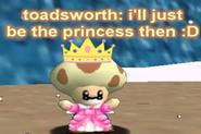 Toadsworth is boss