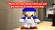 It's you! Cause I hate you and you beat me in smash yesterday.