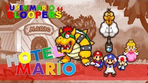 Super Mario 64 Bloopers: Hotel Mario