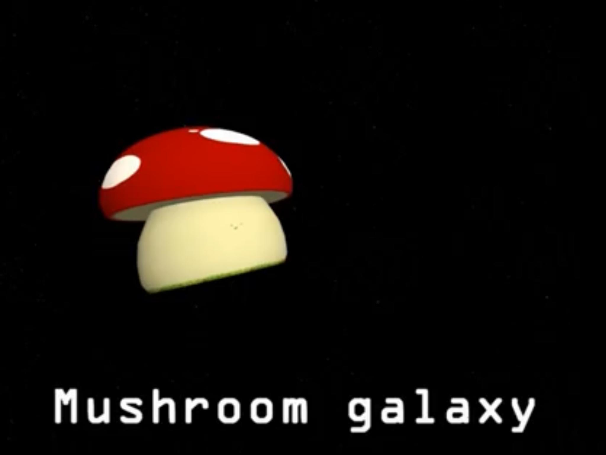 Mushroom Galaxy