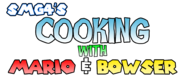 Cooking with Bowser & Mario logo