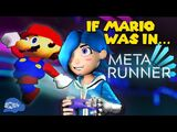 SMG4: If Mario Was In Meta Runner