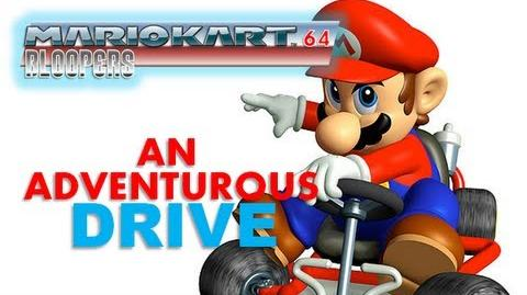 Mario Kart 64 Bloopers: An Adventurous Drive