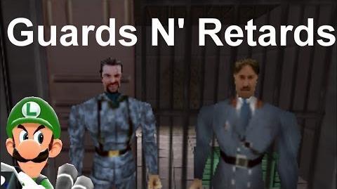 Guards N' Retards: Prisoners