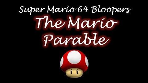 Super Mario 64 Bloopers: The Mario Parable
