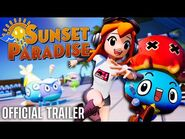 Sunset Paradise (Official Trailer)