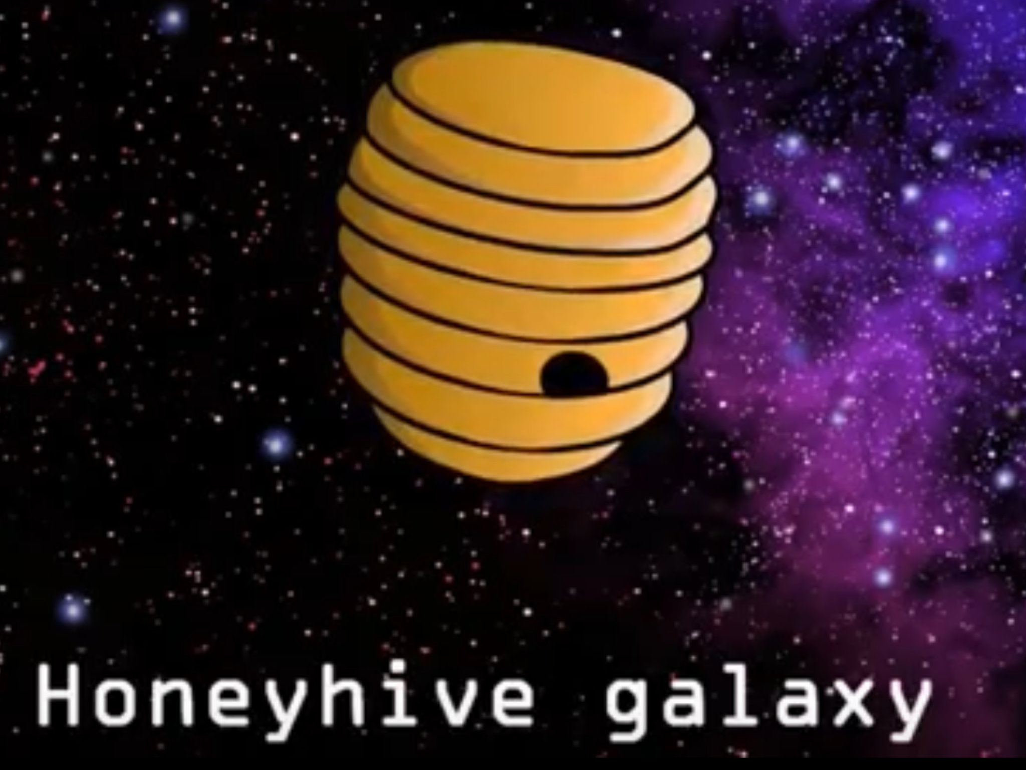 Honeyhive galaxy