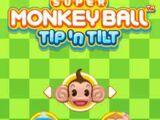 Super Monkey Ball: Tip 'n Tilt