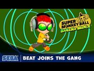 Super Monkey Ball Banana Mania - Beat Joins the Gang