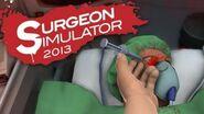 Surgeon Simulator 2013 Part 1 I'M A DOCTOR!!
