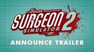 Surgeon Simulator 2 - Game Awards Announcement Trailer