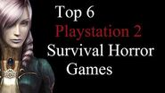 Top 6 Playstation 2 Survival Horror Games