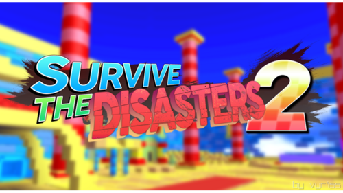 Survive the Disasters 2 Wiki