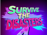Survive The Disasters 4