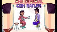 VD 10 anos Chá Especial com Alvinho & Moderação - Raflem