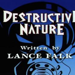 Destructive Nature