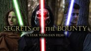 Secrets of the Bounty - A Star Wars Fan Film