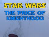 The Price of Knighthood