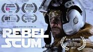REBEL SCUM - Star Wars Fan Film (2016) ORIGINAL UPLOAD