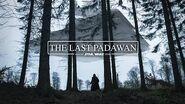 The Last Padawan A Short Star Wars Story - Fan Film