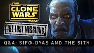 Sifo-Dyas and the Sith The Clone Wars - The Lost Missions Q&A