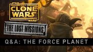 The Force Planet The Clone Wars - The Lost Missions Q&A