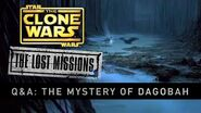 The Mystery of Dagobah The Clone Wars - The Lost Missions Q&A