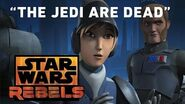 "Star Wars Rebels ""The Jedi Are Dead"""